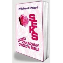 Seks (nie)zakazany owoc Biblii. Michael Pearl
